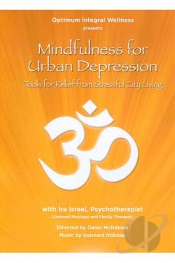 Mindfulness for Urban Depression DVD Cover Art