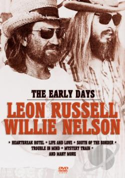 Leon Russell/Willie Nelson: The Early Days DVD Cover Art