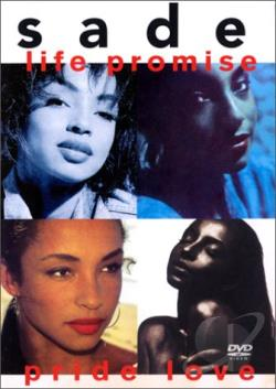 Sade - Life Promise Pride Love DVD Cover Art