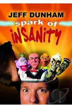 Jeff Dunham - Spark of Insanity DVD Cover Art
