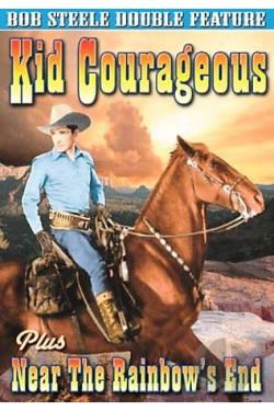 Kid Courageous / Near the Rainbow's End DVD Cover Art