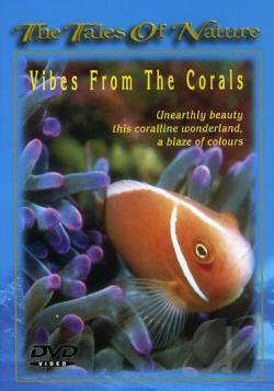 Tales Of Nature - Vibes From the Corals DVD Cover Art