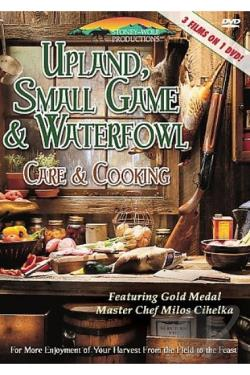 Upland Small Game & Waterfowl Care & Cooking DVD Cover Art