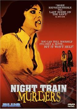 Night Train Murders: Torture Train DVD Cover Art