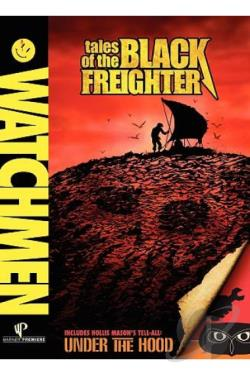 Watchmen - Tales of the Black Freighter & Under the Hood DVD Cover Art