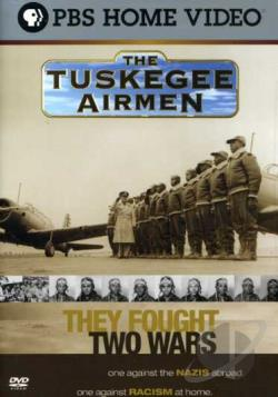 Tuskegee Airmen: They Fought Two Wars DVD Cover Art