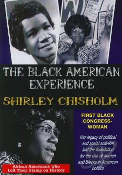Black American Experience: Shirley Chisholm - First Black Congresswoman DVD Cover Art