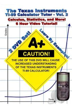 Texas Instruments TI - 89 Calculator Tutor, Vol. 2 DVD Cover Art
