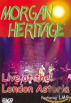 Morgan Heritage - Live at the London Astoria DVD Cover Art