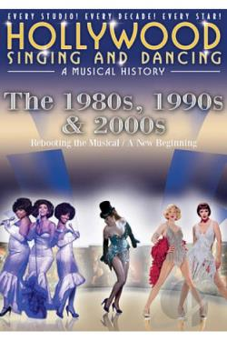 Hollywood Singing and Dancing: The 1980s, 1990s and 2000s DVD Cover Art
