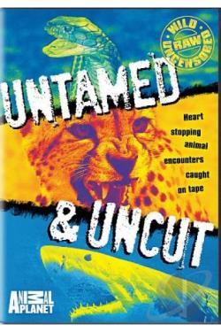 Animal Planet - Untamed and Uncut DVD Cover Art