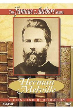 Famous Authors Series, The - Herman Melville DVD Cover Art