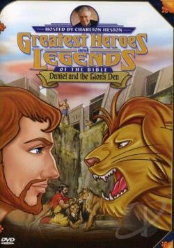 Greatest Heroes and Legends of the Bible - Daniel and the Lion's Den DVD Cover Art