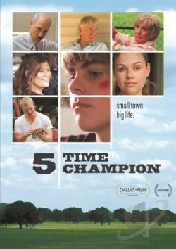 Five Time Champion DVD Cover Art