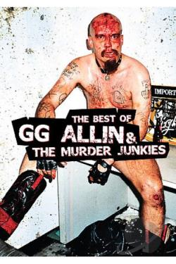 G.G. Allin - Best of G.G. Allin and The Murder Junkies DVD Cover Art