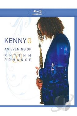Kenny G: An Evening of Rhythm Romance BRAY Cover Art