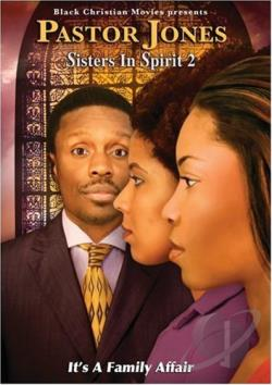 Pastor Jones - Sisters In Spirit 2 DVD Cover Art