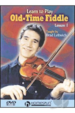 Learn to Play Old - Time Fiddle - Vol. 1 DVD Cover Art