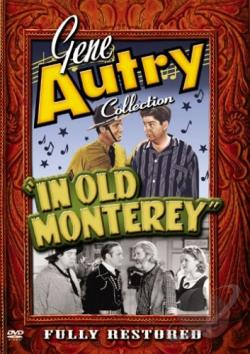 Gene Autry Collection - In Old Monterey DVD Cover Art