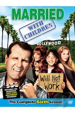 Married...With Children - The Complete Sixth Season DVD Cover Art