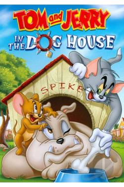Tom and Jerry: In the Dog House DVD Cover Art