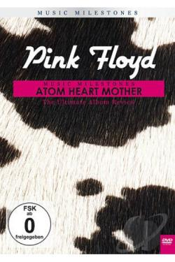 Pink Floyd: Music Milestones - Atom Heart Mother DVD Cover Art