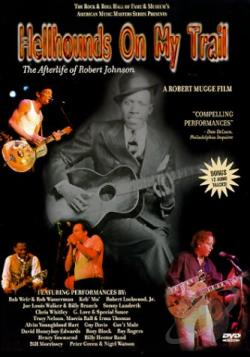 Hellhounds On My Trail: The Afterlife Of Robert Johnson DVD Cover Art