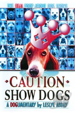 Caution Show Dogs DVD Cover Art