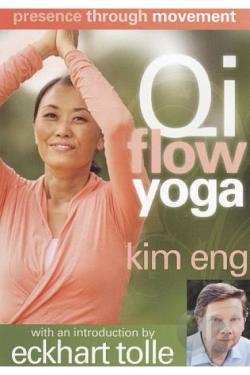 Kim Eng: Presence Through Movement: Qi Flow Yoga DVD Cover Art
