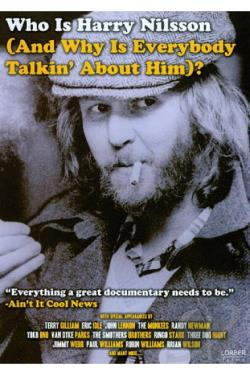 Who Is Harry Nilsson (And Why Is Everybody Talkin' About Him)? DVD Cover Art