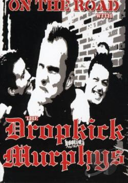 On the Road with The Dropkick Murphys DVD Cover Art