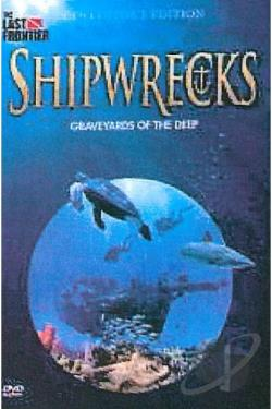 Shipwrecks: Graveyards of the Deep DVD Cover Art