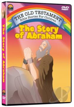 Old Testament Bible Stories For Children - The Story Of Abraham DVD Cover Art