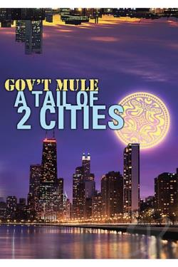 Gov't Mule - A Tail Of Two Cities DVD Cover Art