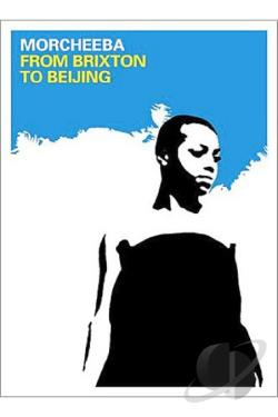 Morcheeba - From Brixton to Beijing DVD Cover Art