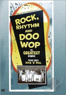Rock, Rhythm and Doo Wop DVD Cover Art