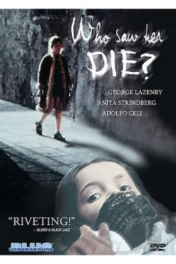 Who Saw Her Die? DVD Cover Art