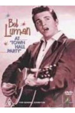 Bob Luman - At Town Hall Party DVD Cover Art