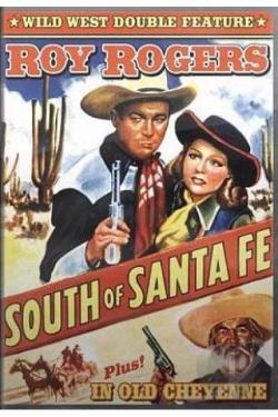 South of Santa Fe/In Old Cheyenne DVD Cover Art