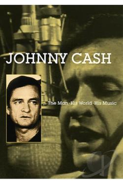 Johnny Cash - The Man, His World, His Music DVD Cover Art