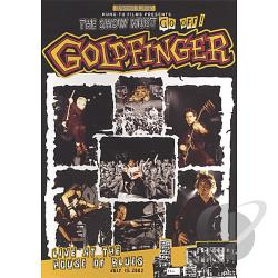 Goldfinger - The Show Must Go Off: Live At The House of Blues DVD Cover Art
