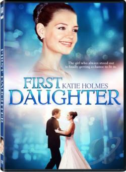 First Daughter DVD Cover Art