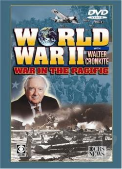 World War II with Walter Cronkite - War in the Pacific DVD Cover Art