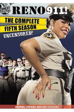 Reno 911! - The Complete Fifth Season - Uncensored DVD Cover Art