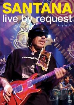 Santana - Live By Request DVD Cover Art