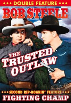 Fighting Champ/Trusted Outlaw DVD Cover Art