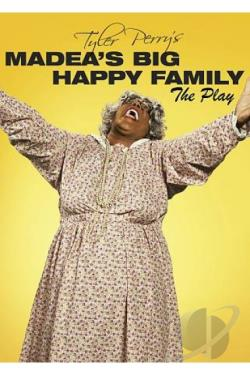 Tyler Perry's Madea's Big Happy Family: The Play DVD Cover Art