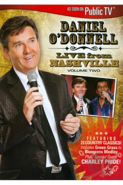 Daniel O'Donnell: Live from Nashville, Vol. 2 DVD Cover Art