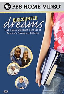 Discounted Dreams: High Hopes And Harsh Realities at America's Community Colleges DVD Cover Art