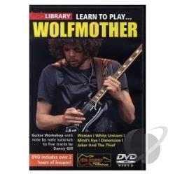 Lick Library: Learn to Play... Wolfmother Guitar Techniques DVD Cover Art